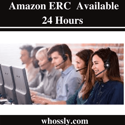 Is The Amazon ERC Number Available 24 Hours?