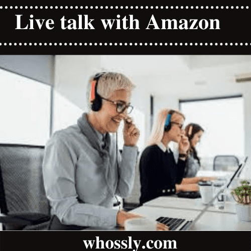 How Do I Reach A Live Person At Amazon?